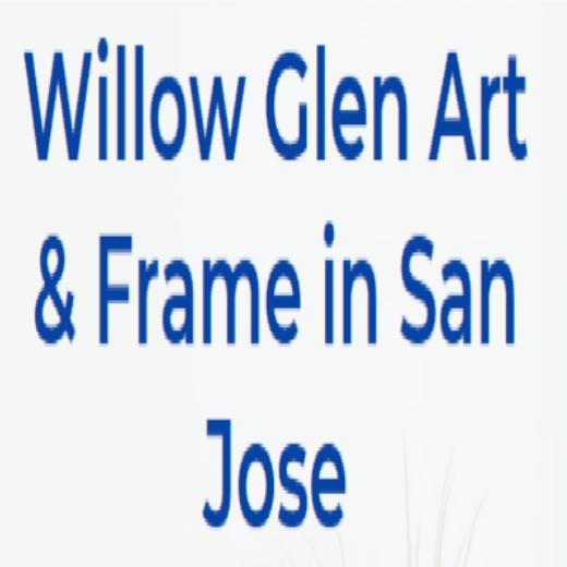 Willow Glen Art & Frame