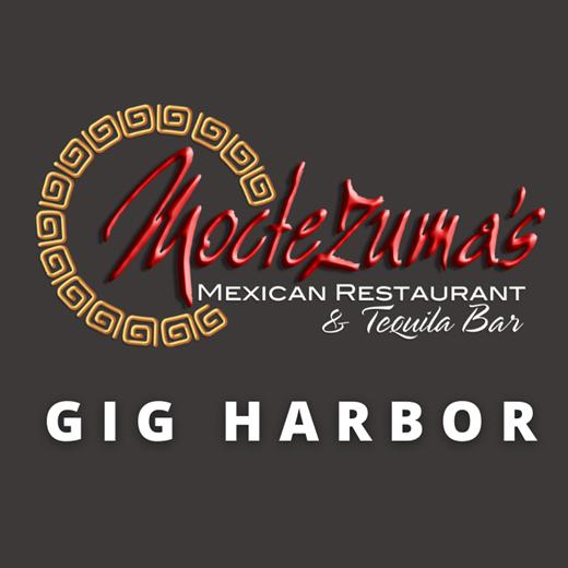 Moctezumas Gig Harbor