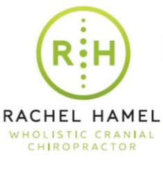 Dr. Rachel Hamel Wholistic Cranial Chiropractor