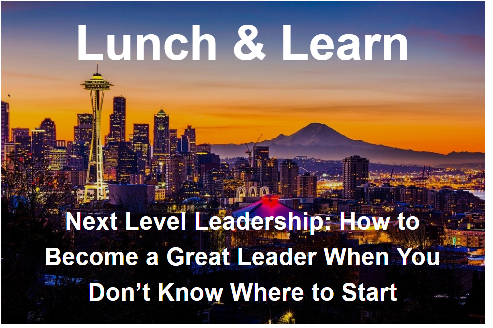Leadership at the Next Level- Lunch & Learn 9/12/18