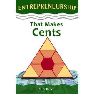 Entrepreneurship that Makes Cents Book