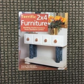 """Terrific 2x4 Furniture"" Building Stylish Furniture from Standard Lumber"
