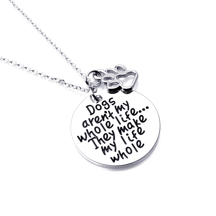 Dogs are my whole life necklace