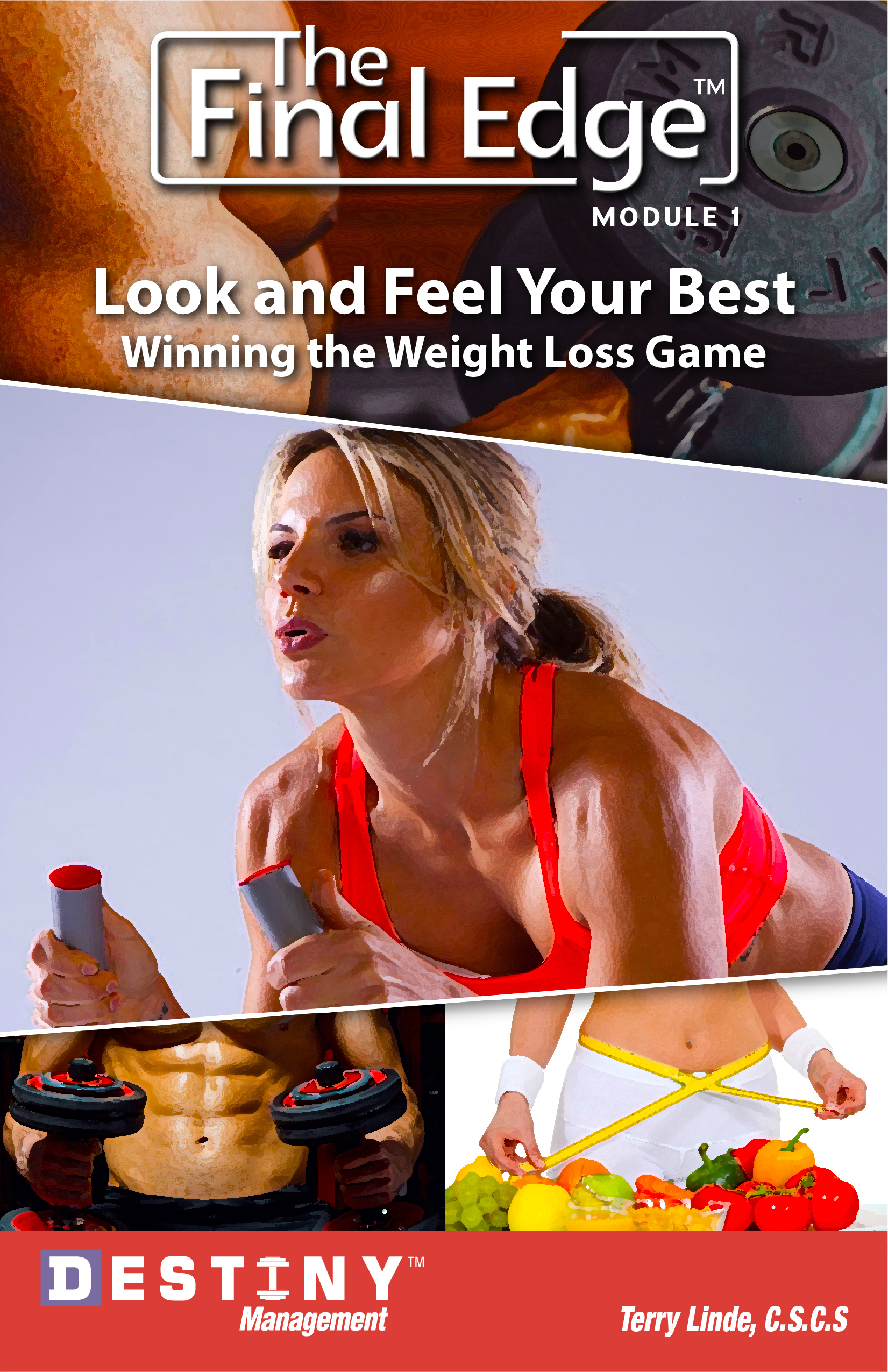 The Final Edge:  Look & Feel Your Best - Winning the Weight Loss Game
