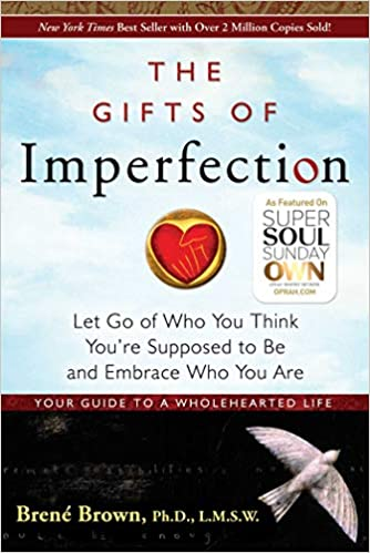 The Gifts of Imperfection by Brene Brown (paperback)